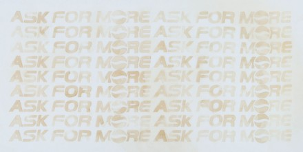 Mike Bouchet, ASK FOR MORE (2013), via the Marlborough Chelsea