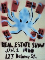 Real Estate Show, via James Fuentes