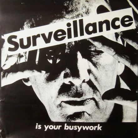 Barbara Kruger, Surveillance is Your Busy Work, via Alden Projects