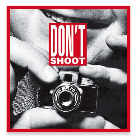 Barbara Kruger, Untitled (Don't Shoot) (2013)