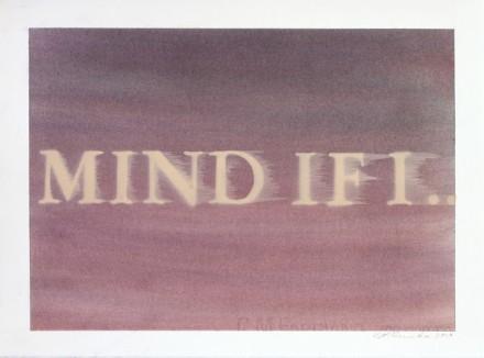 Ed Ruscha, Mind If I… (2014), via Gagosian Gallery
